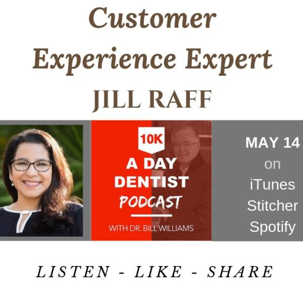 10k Dentist Podcast with Jill Raff